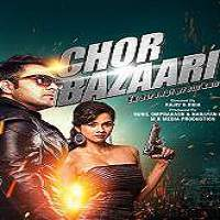 Chor Bazaari (2015) Full Movie Watch Online HD Print Free Download