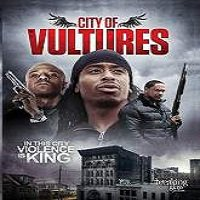 City of Vultures (2015) Full Movie Watch Online HD Print Free Download