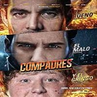 Compadres (2016) Full Movie Watch Online HD Print Free Download