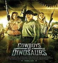 Cowboys vs Dinosaurs (2015) Watch Full Movie Online Free Download