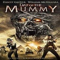 Day of the Mummy (2014) Watch Full Movie Online DVD Free Download
