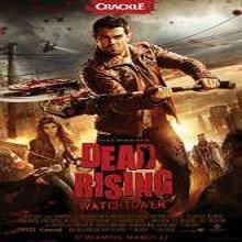 Dead Rising: Watchtower (2015) Full Movie Online DVD Free Download