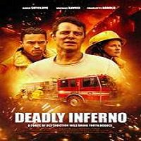 Deadly Inferno (2016) Full Movie Watch Online HD Print Free Download