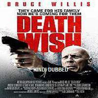 Death Wish (2018) Hindi Dubbed Full Movie Watch Online HD Print Free Download