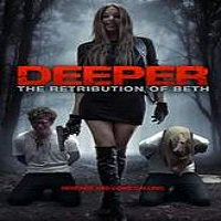 Deeper: The Retribution of Beth (2015) Full Movie Watch Online HD Free Download