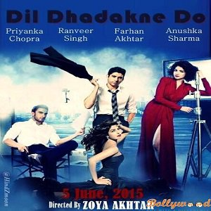 Dil Dhadakne Do Full Movie (2015) Watch Online HD Print Free Download