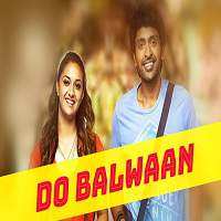 Do Balwaan (2017) Hindi Dubbed Full Movie Watch Online HD Print Free Download