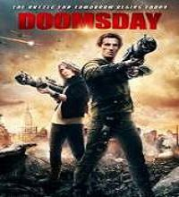 Doomsday (2015) Watch Full Movie Online DVD Print Free Download