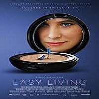 Easy Living (2017) Full Movie Watch Online HD Print Free Download