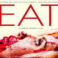 Eat (2013) Watch Full Movie Online DVD Print Free Download