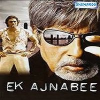 Ek Ajnabee (2005) Watch Full Movie Online DVD Free Download