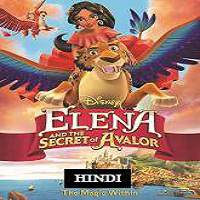Elena and the Secret of Avalor (2016) Hindi Dubbed Full Movie Watch Online Free Download