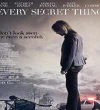 Every Secret Thing (2014) Watch Full Movie Online DVD Free Download