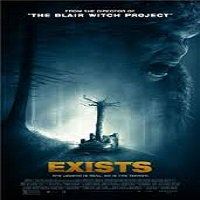 Exists (2014) Watch Full Movie Online DVD Print Free Download