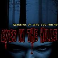 Eyes In The Hills (2018) Full Movie Watch Online HD Print Free Download