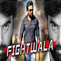 Fightwala (2017) Hindi Dubbed Full Movie Watch Online HD Print Free Download