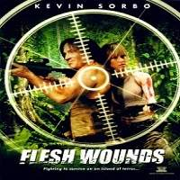 Flesh Wounds (2011) Hindi Dubbed Full Movie Watch Online HD Free Download