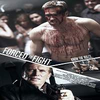 Forced to Fight (2011) Hindi Dubbed Full Movie Watch Online HD Print Free Download