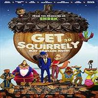 Get Squirrely (2015) Full Movie Watch Online HD Print Quality Free Download