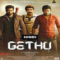 Gethu (2016) Hindi Dubbed Full Movie Watch Online HD Print Free Download