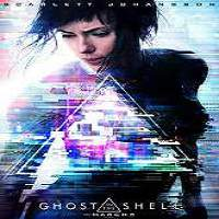 Ghost in the Shell (2017) Full Movie Watch Online HD Print Free Download
