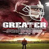 Greater (2016) Full Movie Watch Online HD Print Free Download