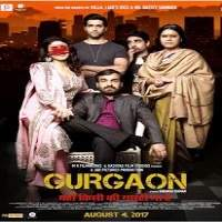 Gurgaon (2017) Hindi Full Movie Watch Online HD Print Free Download