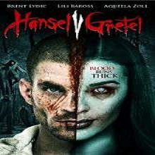 Hansel Vs. Gretel (2015) Hindi Dubbed Watch Full Movie Online DVD Print Download