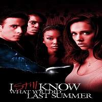 I Still Know What You Did Last Summer (1998) Hindi Dubbed Full Movie Watch Free Download