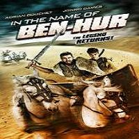 In the Name of Ben Hur (2016) Full Movie Watch Online HD Print Free Download