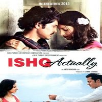 Ishk Actually (2013) Full Movie Watch Online HD Print Free Download