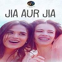 Jia aur Jia (2017) Hindi Full Movie Watch Online HD Free Download