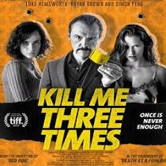 Kill Me Three Times (2014) Watch Full Movie Online DVD Free Download