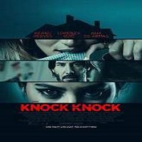 Knock Knock (2015) Full Movie Watch Online HD Print Quality Free Download
