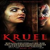 Kruel (2014) Full Movie Watch Online HD Print Free Download