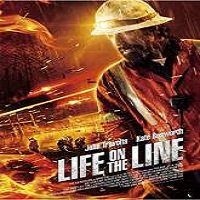Life on the Line (2016) Full Movie Watch Online HD Free Download