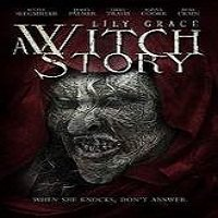 Lily Grace: A Witch Story (2015) Full Movie Watch Online HD Free Download