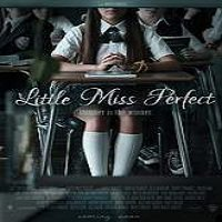Little Miss Perfect (2016) Full Movie Watch Online HD Print Free Download