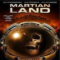 Martian Land (2015) Full Movie Watch Online HD Print Quality Free Download