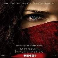 Mortal Engines (2018) Hindi Dubbed Full Movie Watch Free Download