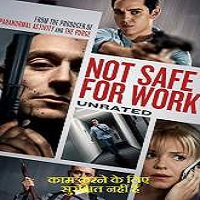 Not Safe for Work (2014) Hindi Dubbed Watch Full Movie Download
