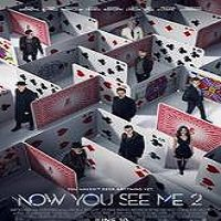 Now You See Me 2 (2016) Full Movie Watch Online HD Free Download
