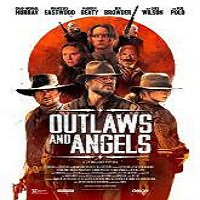 Outlaws and Angels (2016) Full Movie Watch Online HD Print Free Download