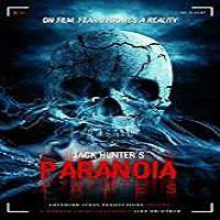 Paranoia Tapes (2017) Full Movie Watch Online HD Print Free Download