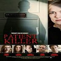 Patient Killer (2015) Full Movie Watch Online HD Print Free Download