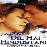 Phir Bhi Dil Hai Hindustani (2000) Full Movie Watch Online HD Free Download