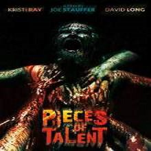 Pieces of Talent (2014) Watch Full Movie Online DVD Free Download