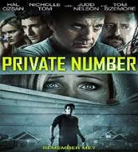 Private Number (2014) Watch Full Movie Online DVD Free Download