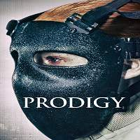 Prodigy (2017) Full Movie Watch Online HD Print Free Download