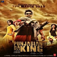 Punjabian Da King (2015) Full Movie Watch Online HD Print Free Download